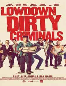 Lowdown-Dirty-Criminals-2020-goojara