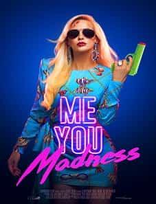 Me-You-Madness-2021-goojara