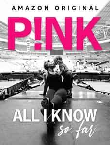 P!nk-All-I-Know-So-Far-2021-goojara